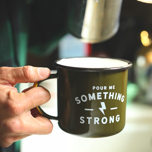 """Pour Me Something Strong"" Enamel Steel Mug"